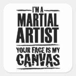 Artista marcial - su cara es mi lona calcomanías cuadradass