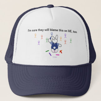 Artistic Bunny - They'll Blame Me Trucker Hat