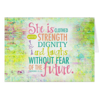 Artistic Proverbs 31:25 Greeting Card