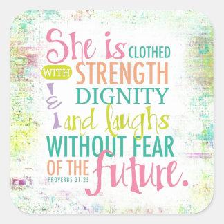 Artistic Proverbs 31:25 Square Sticker