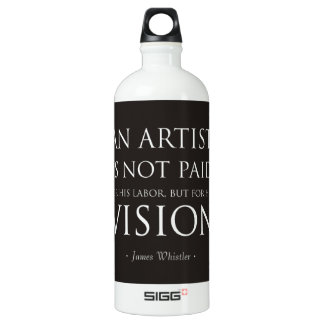 Artists Are Not Paid For Labor, But Vision Aluminum Water Bottle