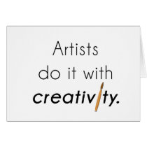 Artists do it with creativity card
