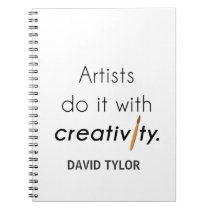 Artists do it with creativity notebook