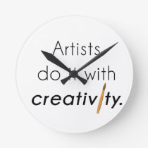 Artists do it with creativity round clock