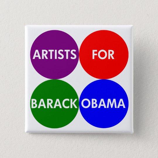 Artists for Barack Obama for President Button