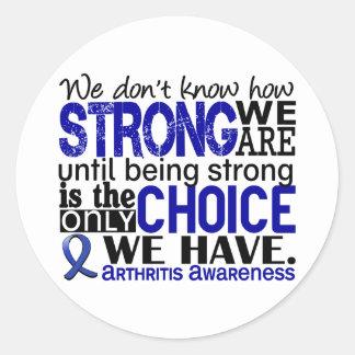 Artritis cómo es fuerte somos etiqueta