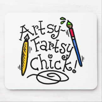 Artsy-Fartsy Chick Mouse Pad