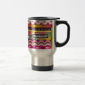 Artsy Pharmacist Gifts Travel Mug