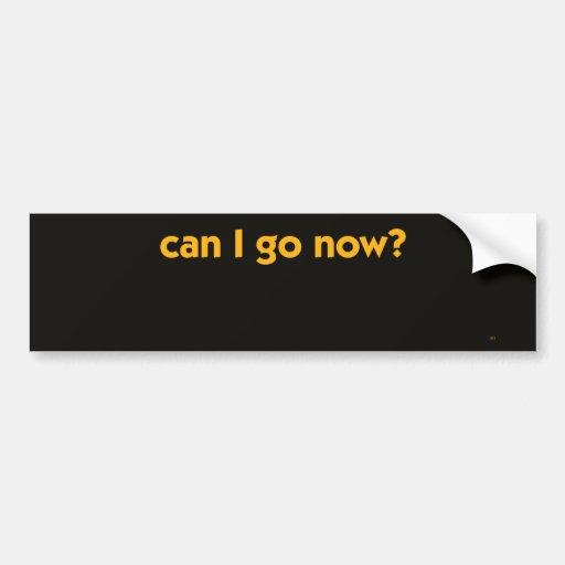 AS-008Go now Bumper Sticker