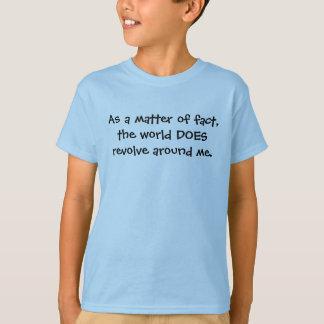 As a matter of fact... T-shirt