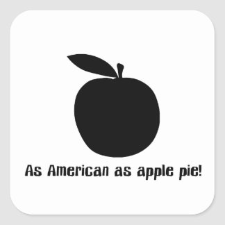 As American As Apple Pie Square Sticker