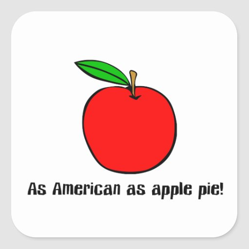 As American As Apple Pie Stickers