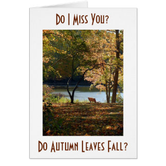 """AS AUTUMN LEAVES FALL-""""I MISS YOU EVERY DAY"""" CARD"""