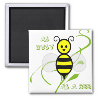 As Busy As A Bee Honey Bee 2 Inch Square Magnet