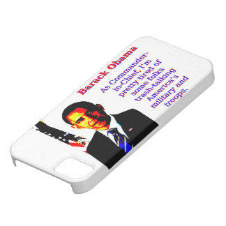 As Commander-In-Chief - Barack Obama iPhone SE/5/5s Case