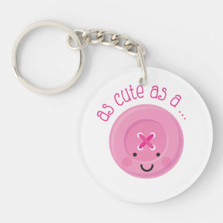 As Cute As A Button Pink Keychain