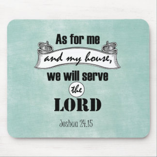 As for Me and My House Bible Verse Mouse Pad
