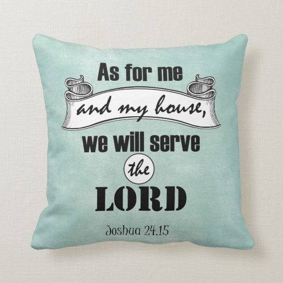 As for Me and My House Bible Verse Throw Pillow