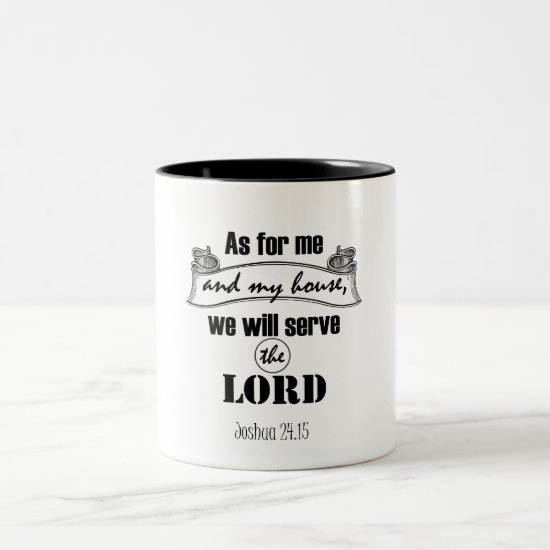 As for Me and My House Bible Verse Two-Tone Coffee Mug