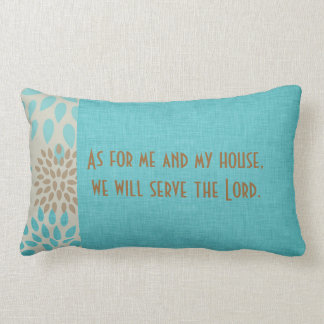 As for Me and My House Serve the Lord Scripture Lumbar Pillow