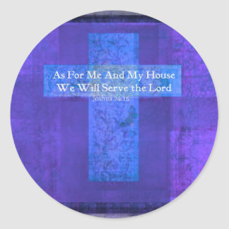 As For Me And My House We Will Serve the Lord Classic Round Sticker