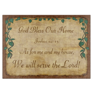 As for Me and My House, We Will Serve the Lord Cutting Board