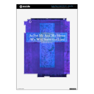 As For Me And My House We Will Serve the Lord iPad 3 Skins