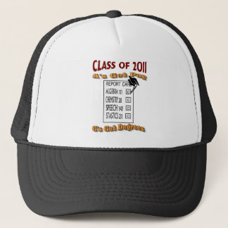 A's Gets Pays C's Get Degrees Class of 2011 Trucker Hat