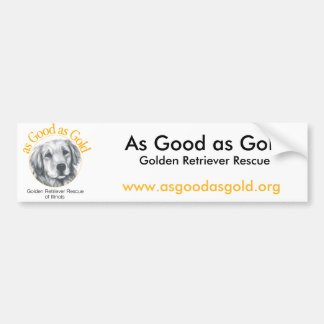As Good as Gold Bumper Sticker