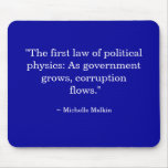 As government grows, corruption flows. mousepad