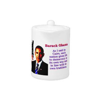 As I Said In Cairo - Barack Obama Teapot
