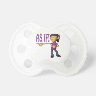 As If Pacifiers