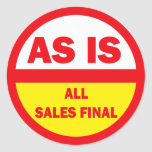 As Is All Sales Final Classic Round Sticker