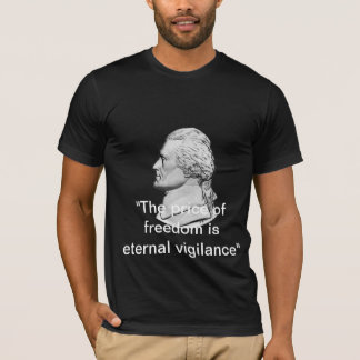 As Jefferson Said - 2 T-Shirt