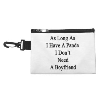 As Long As I Have A Panda I Don't Need A Boyfriend Accessories Bags