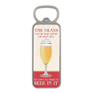 As Long As There is Beer Magnetic Bottle Opener