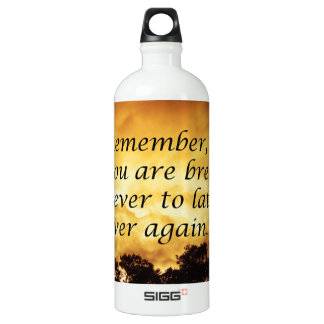 As long as you are breathing you can start over water bottle