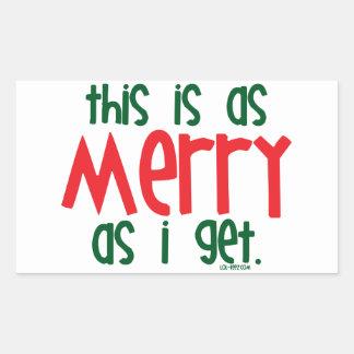 As Merry As I Get Rectangular Sticker