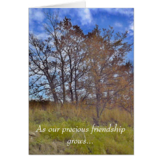 """""""As Our Precious Friendship Grows""""  Greeting Card"""