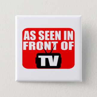 As Seen In Front Of TV Button