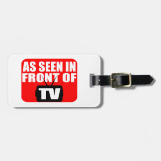 As Seen In Front Of TV Luggage Tag