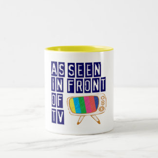 As Seen In Front Of TV Two-Tone Coffee Mug