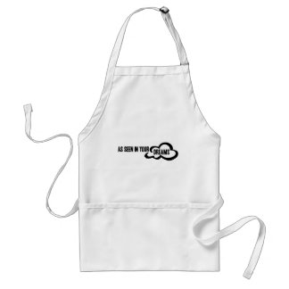 As Seen In Your Dreams Adult Apron