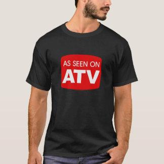As Seen on ATV (Quad 4-Wheeler 3-Wheeler) T-Shirt