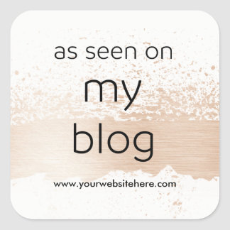 As Seen On My Blog   Display your own Website Square Sticker