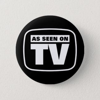 As Seen on TV - Black and White Button