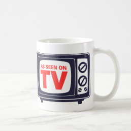 As Seen On TV Mug