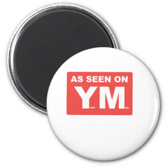 AS SEEN ON: YOUR MOM MAGNET