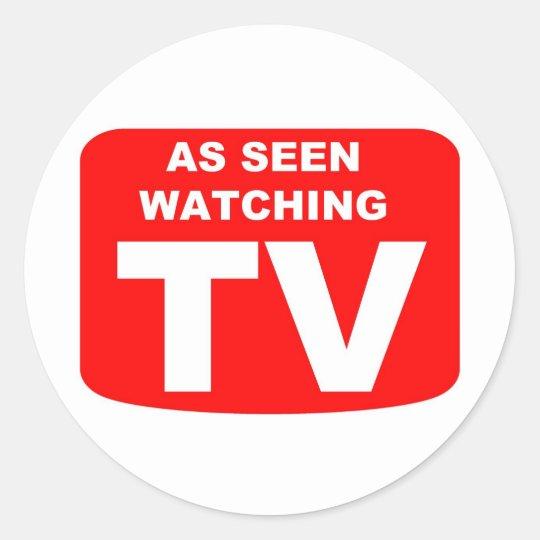 As Seen Watching TV Classic Round Sticker