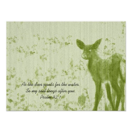 As The Deer Pants for the Water... Print